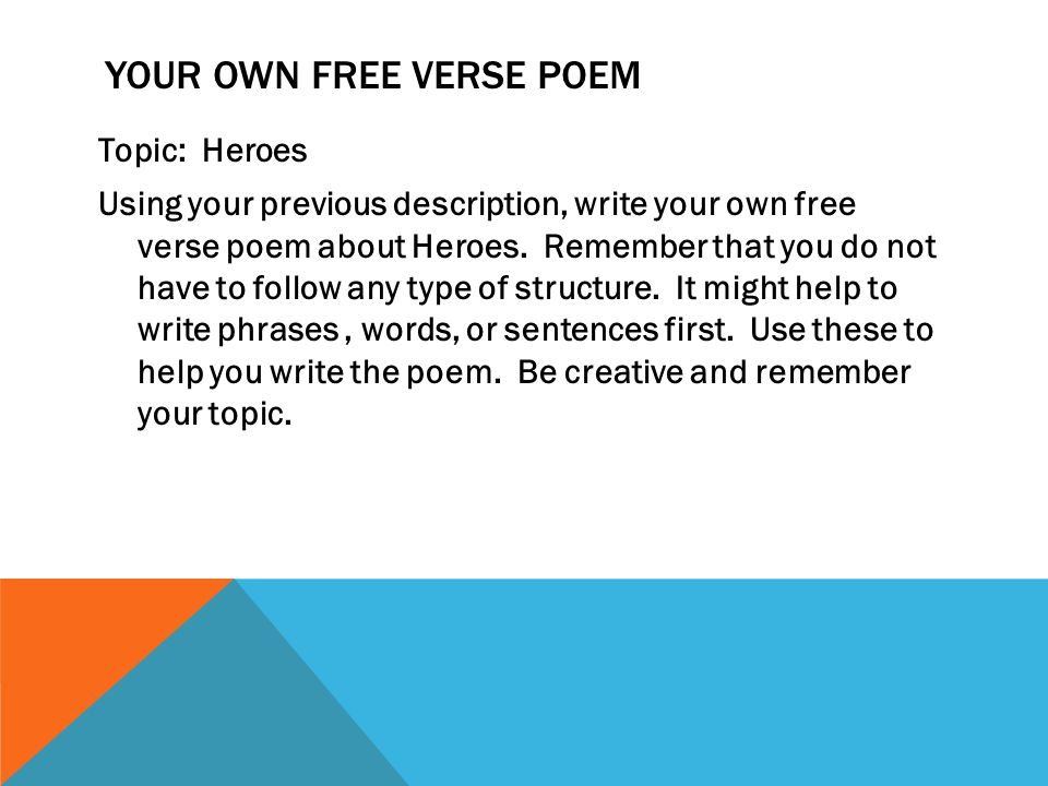 Your own Free Verse Poem