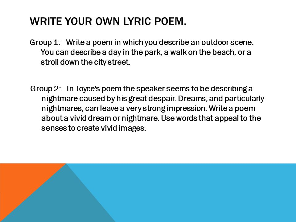Write your own lyric poem.