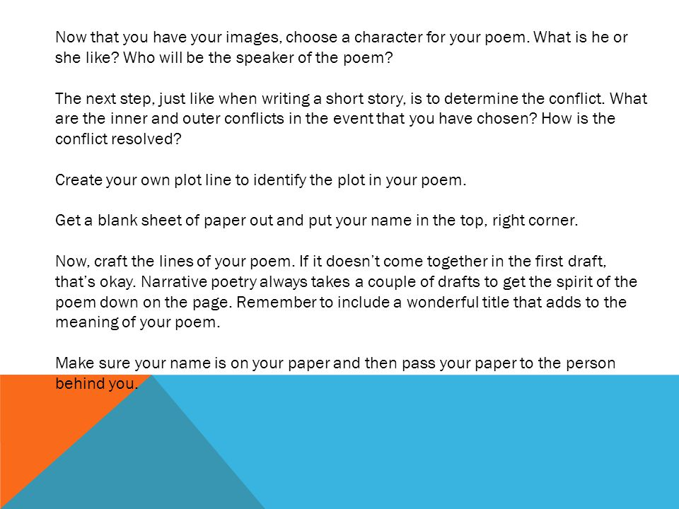 Now that you have your images, choose a character for your poem
