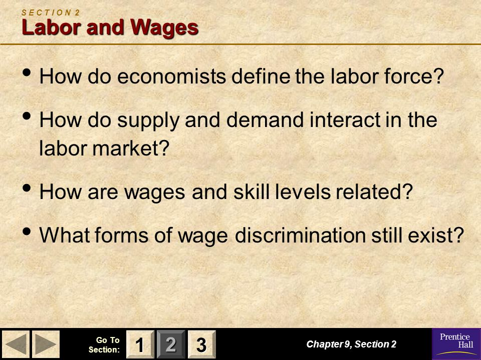 S E C T I O N 2 Labor and Wages