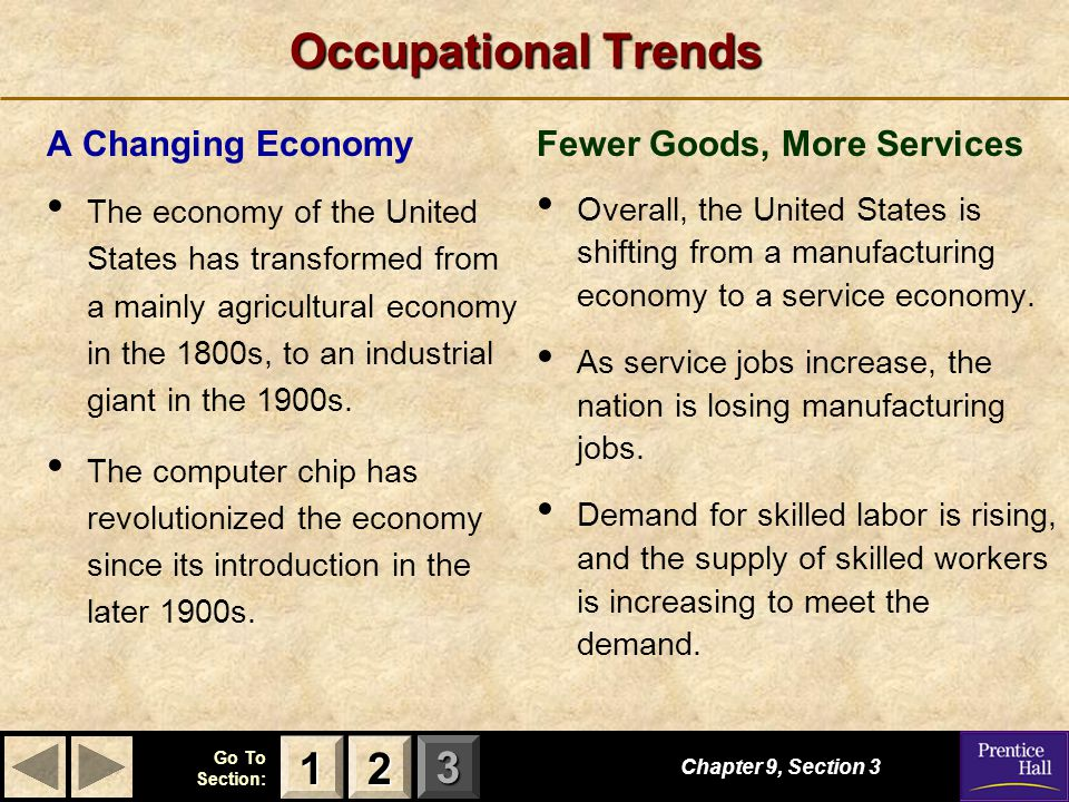 Occupational Trends 1 2 A Changing Economy Fewer Goods, More Services