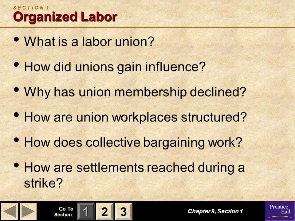 S E C T I O N 1 Organized Labor