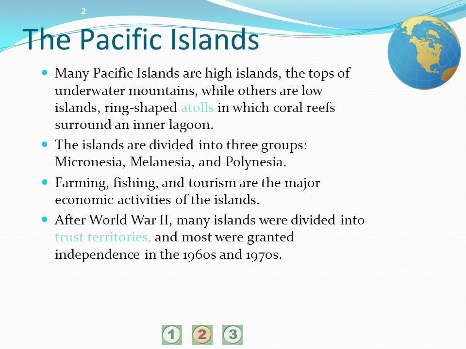 The Pacific Islands 2.