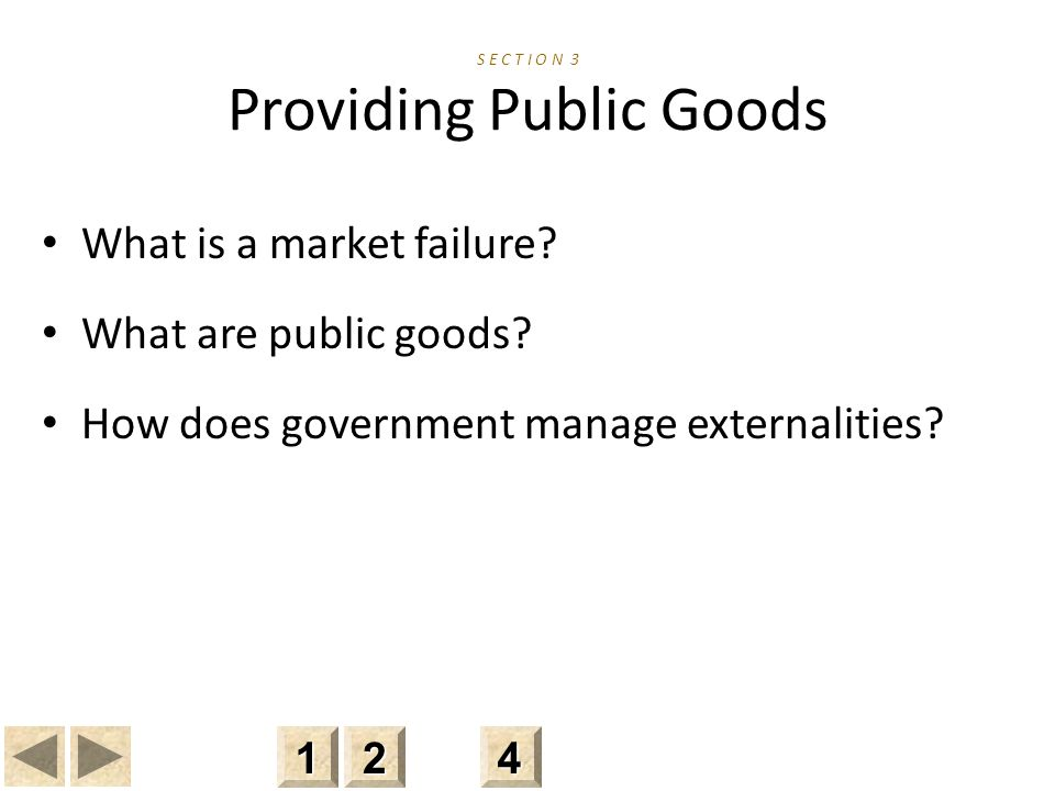 S E C T I O N 3 Providing Public Goods