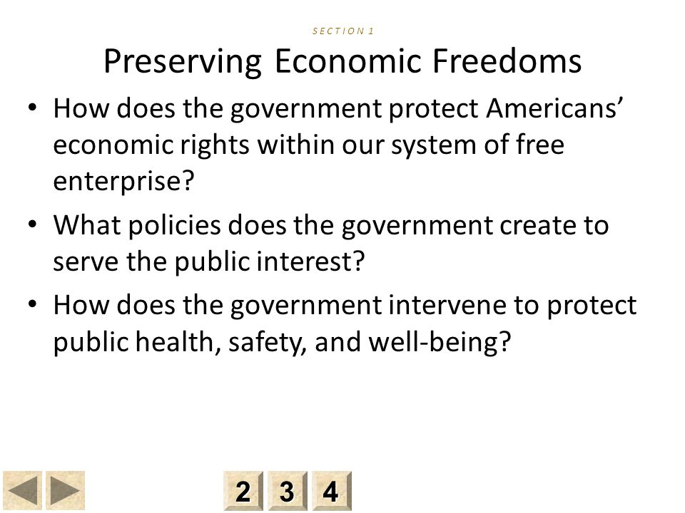S E C T I O N 1 Preserving Economic Freedoms