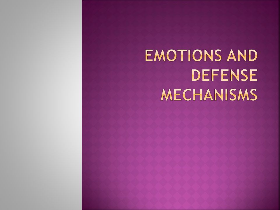 Emotions and defense mechanisms