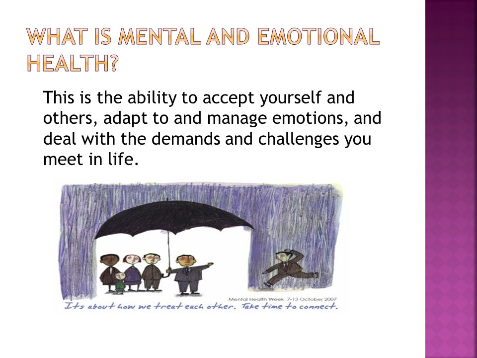 What is Mental and emotional health