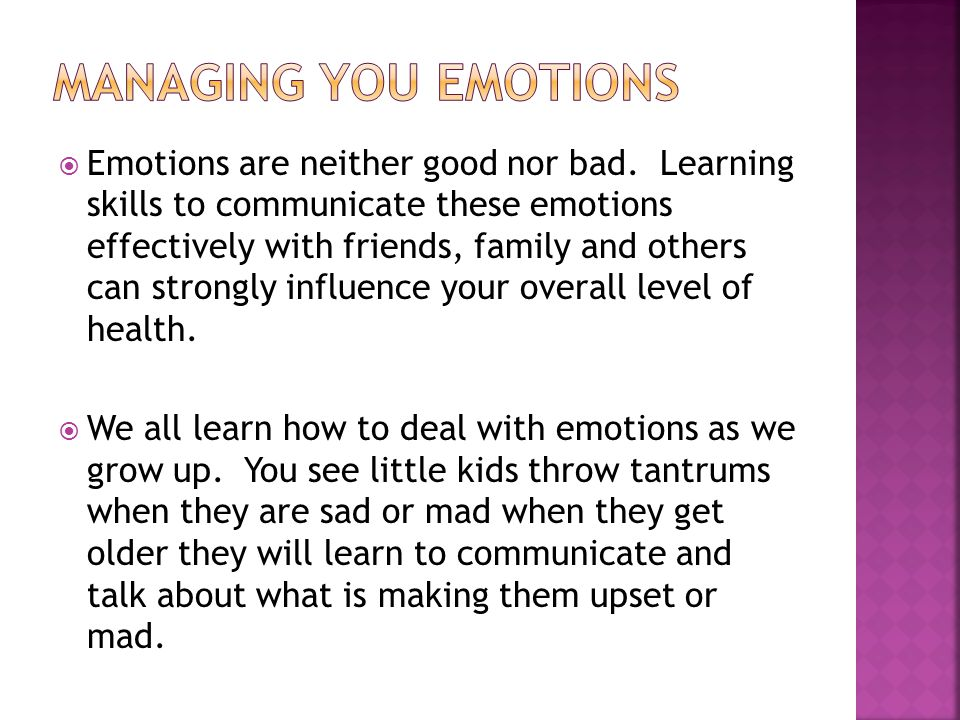 Managing you emotions