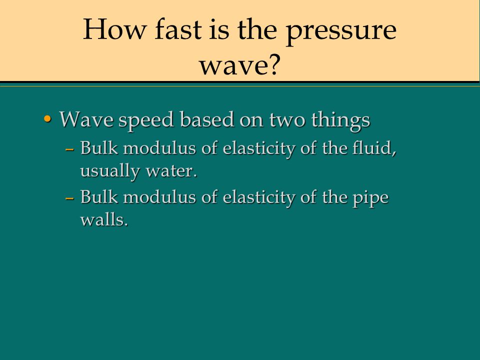 How fast is the pressure wave