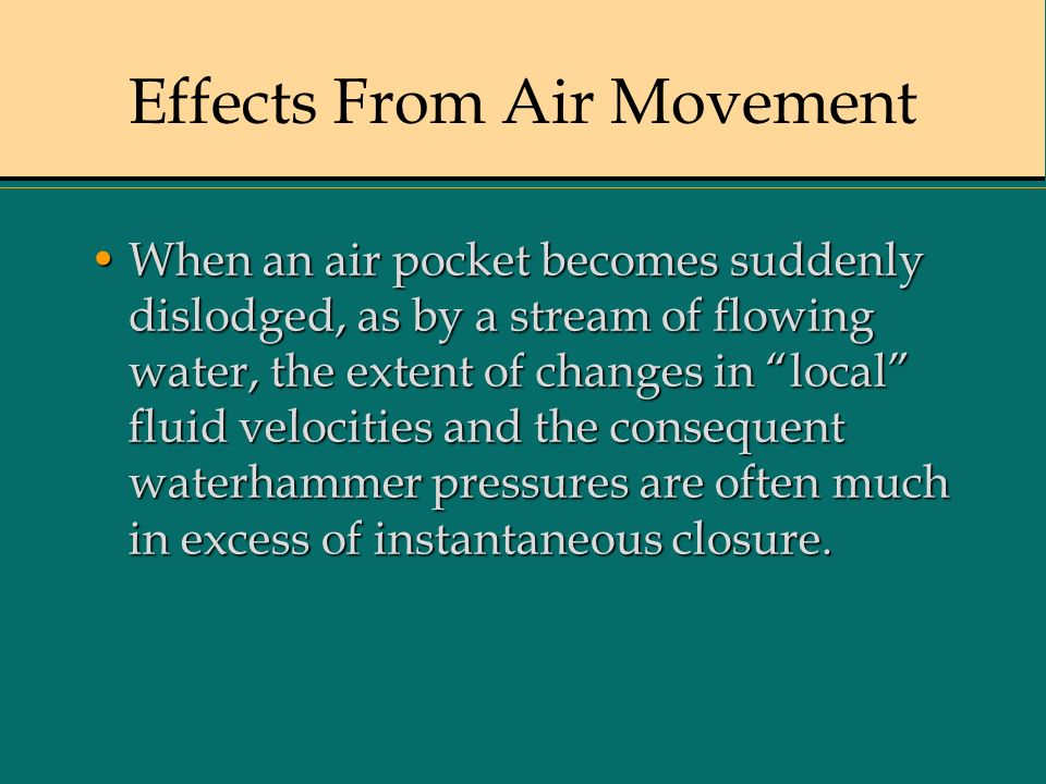 Effects From Air Movement