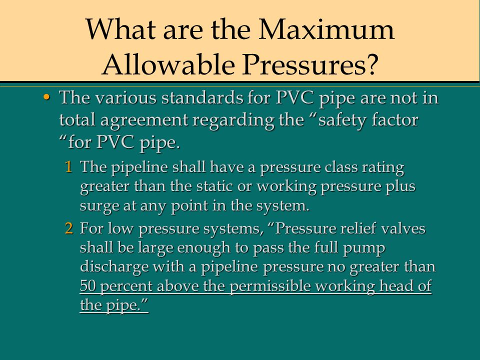 What are the Maximum Allowable Pressures