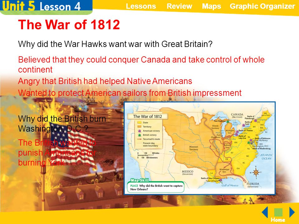 The War of 1812 Why did the War Hawks want war with Great Britain