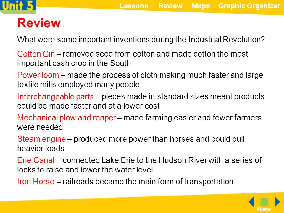 Review What were some important inventions during the Industrial Revolution Cotton Gin.