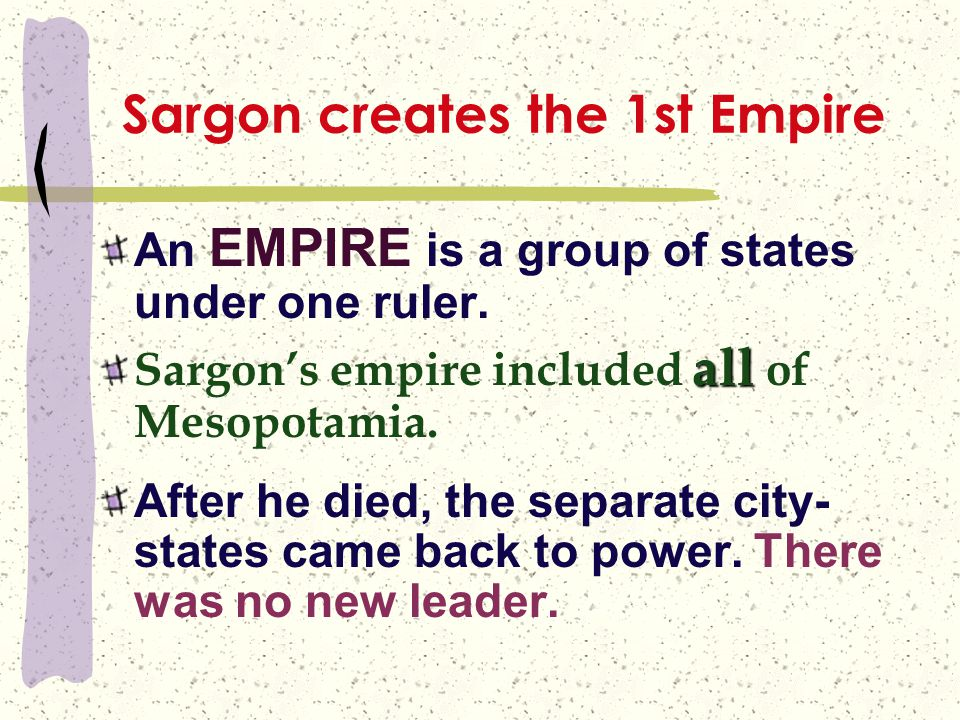 Sargon creates the 1st Empire