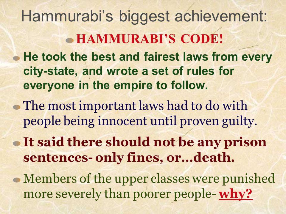 Hammurabi's biggest achievement: