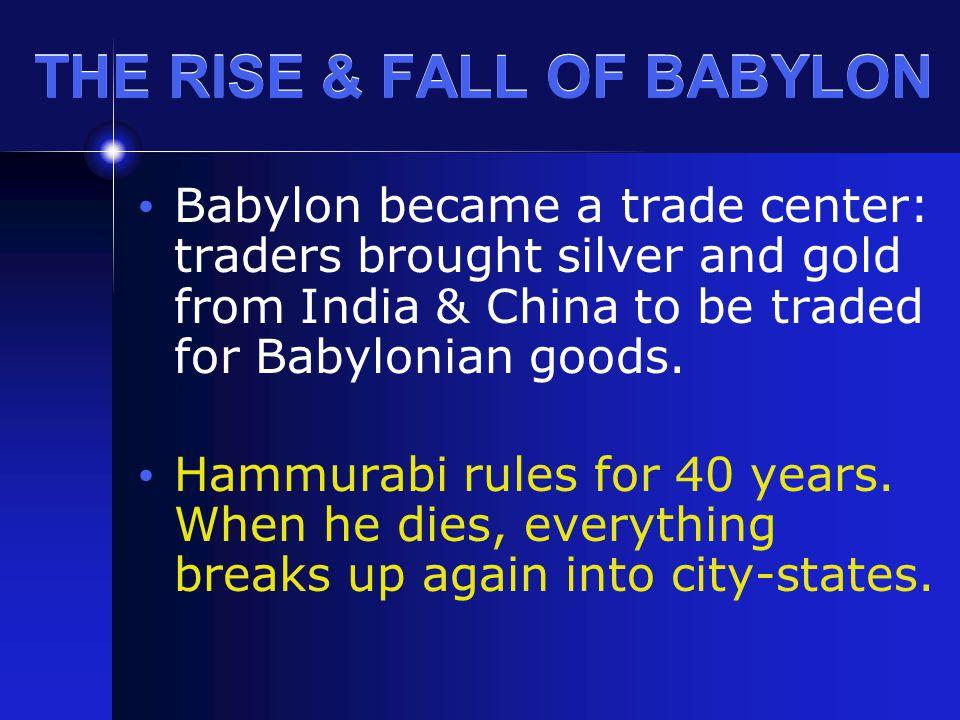THE RISE & FALL OF BABYLON