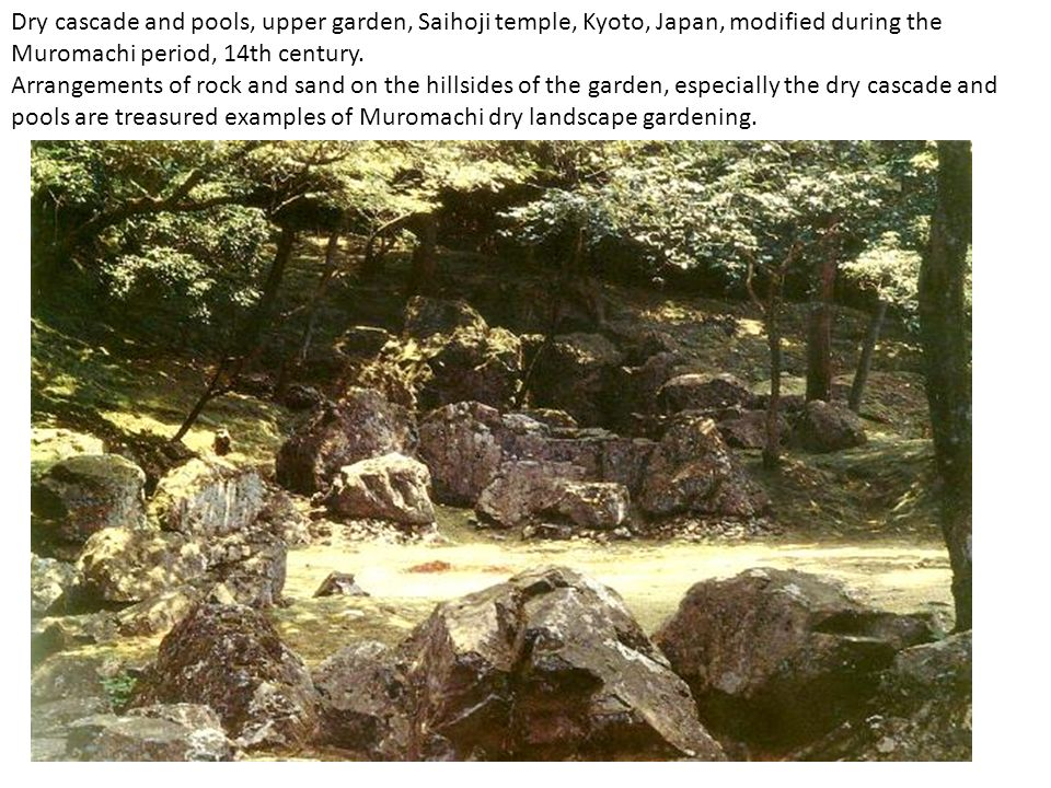 Dry cascade and pools, upper garden, Saihoji temple, Kyoto, Japan, modified during the Muromachi period, 14th century.