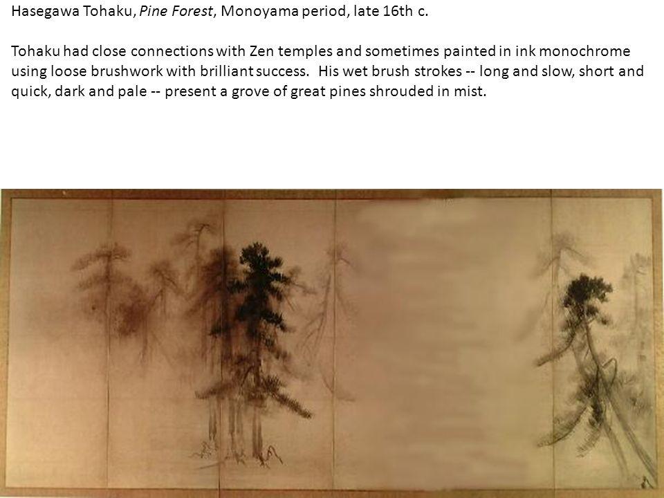 Hasegawa Tohaku, Pine Forest, Monoyama period, late 16th c.
