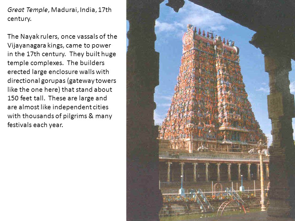 Great Temple, Madurai, India, 17th century.