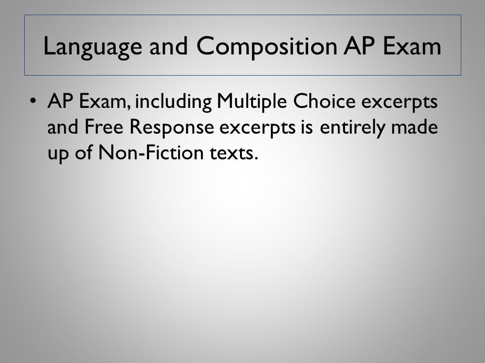 Language and Composition AP Exam