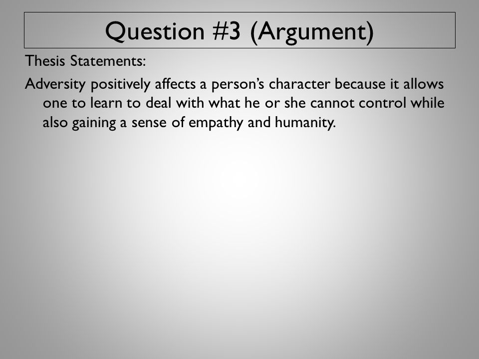 Question #3 (Argument)