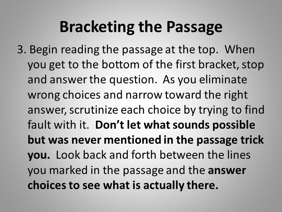Bracketing the Passage