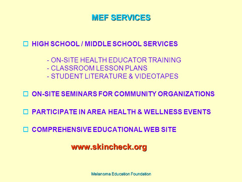 Melanoma Education Foundation