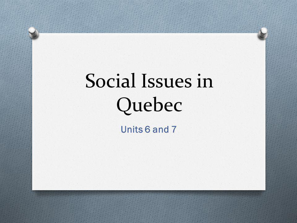 Social Issues in Quebec