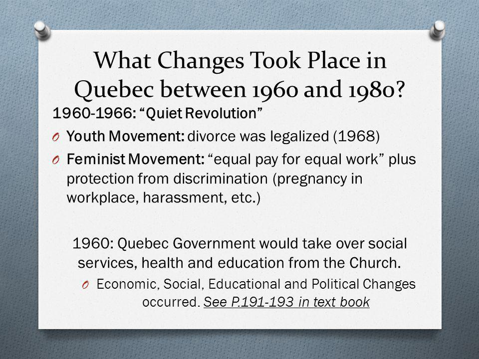 What Changes Took Place in Quebec between 1960 and 1980