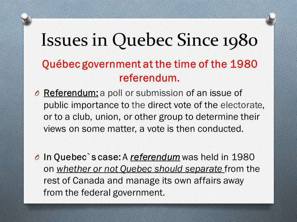 Québec government at the time of the 1980 referendum.