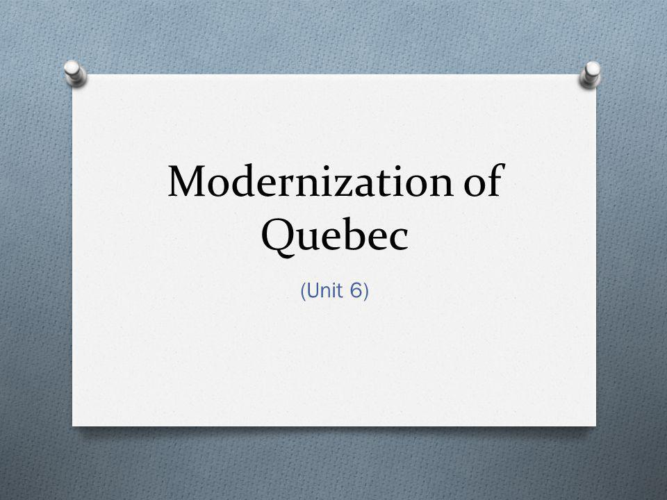 Modernization of Quebec