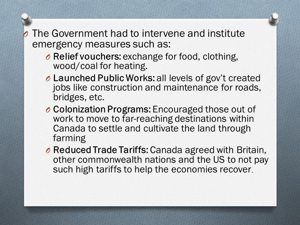 The Government had to intervene and institute emergency measures such as: