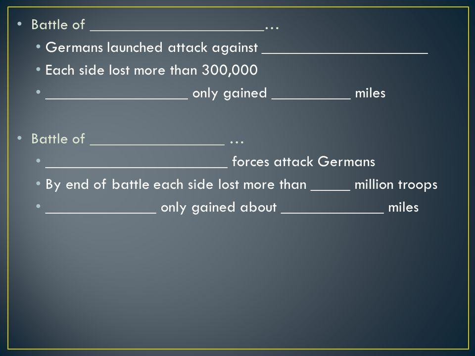 Battle of ______________________…