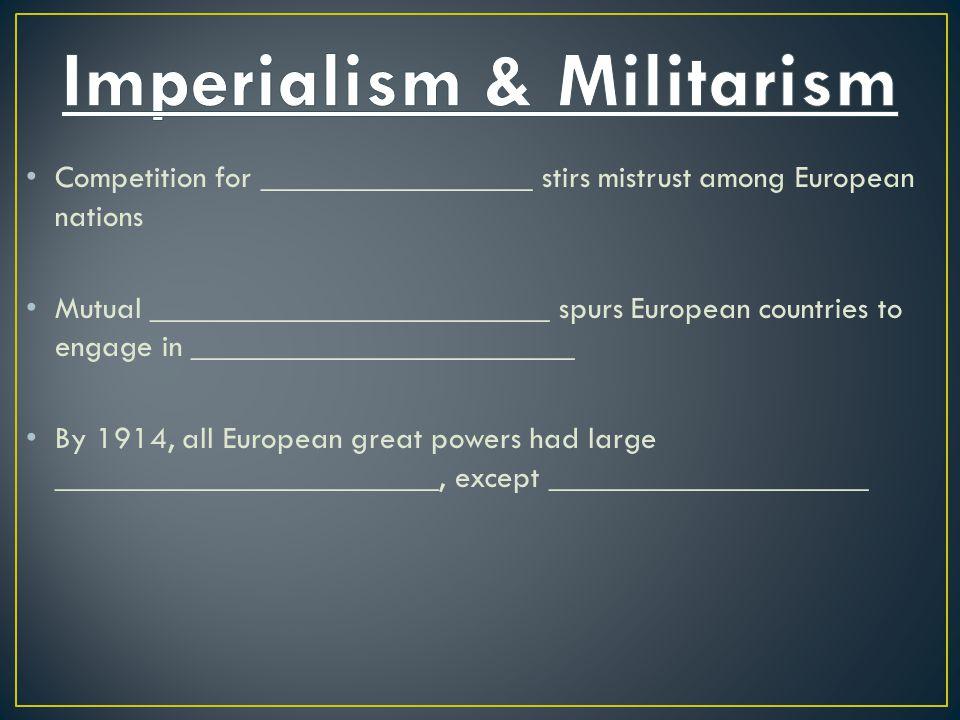 Imperialism & Militarism