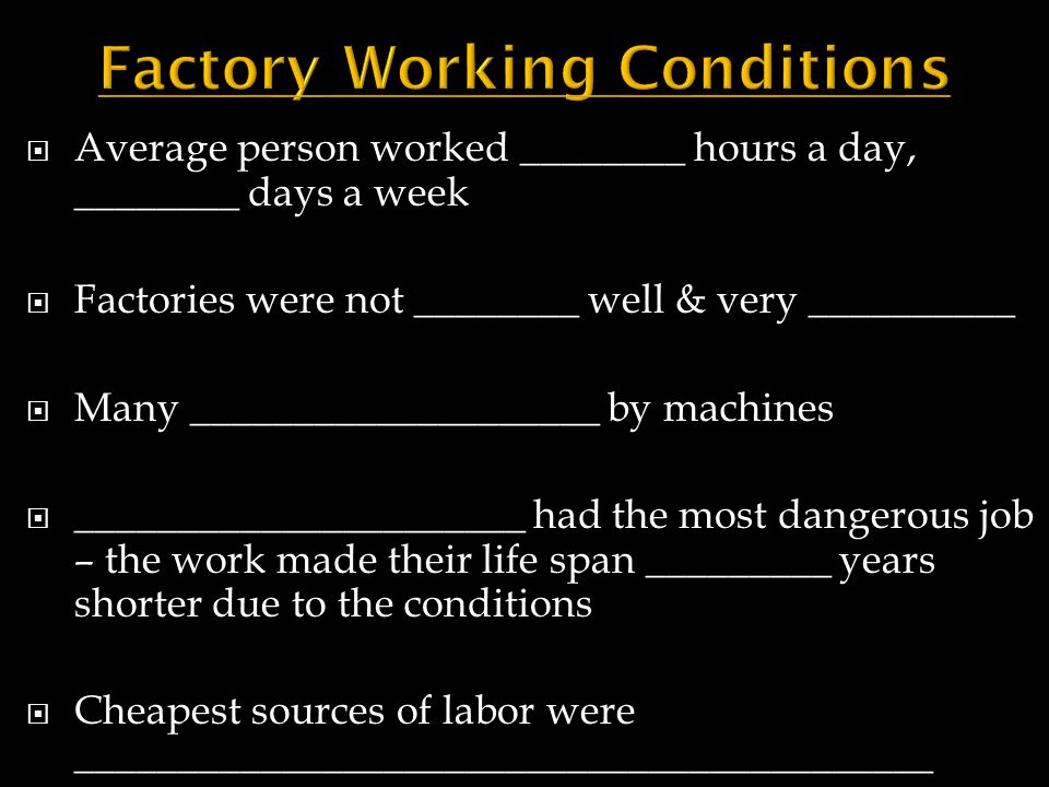 Factory Working Conditions