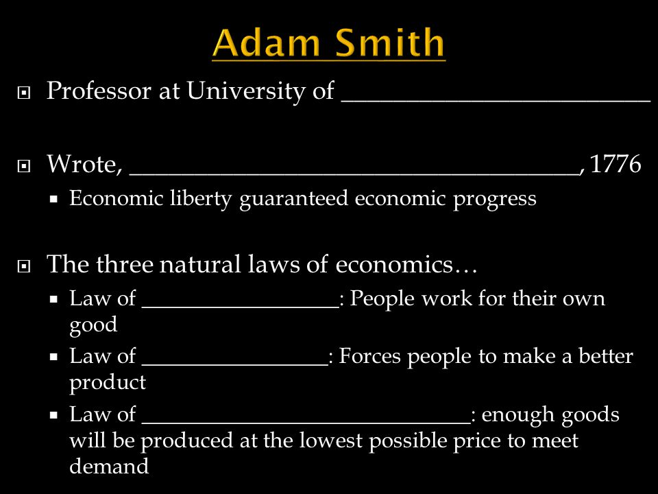 Adam Smith Professor at University of ________________________