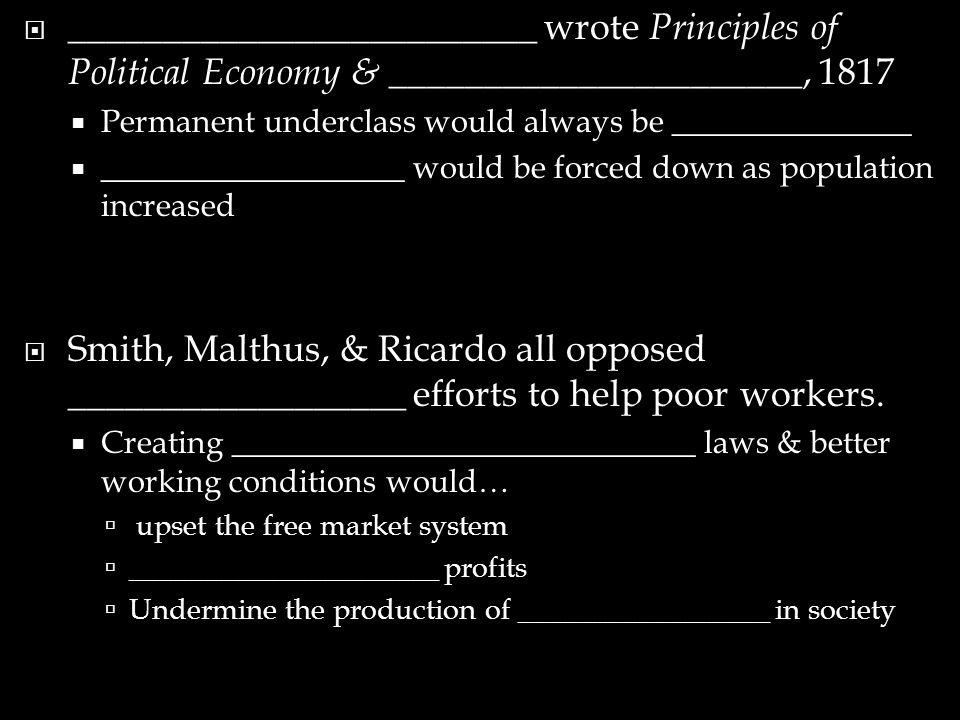 _________________________ wrote Principles of Political Economy & ______________________, 1817