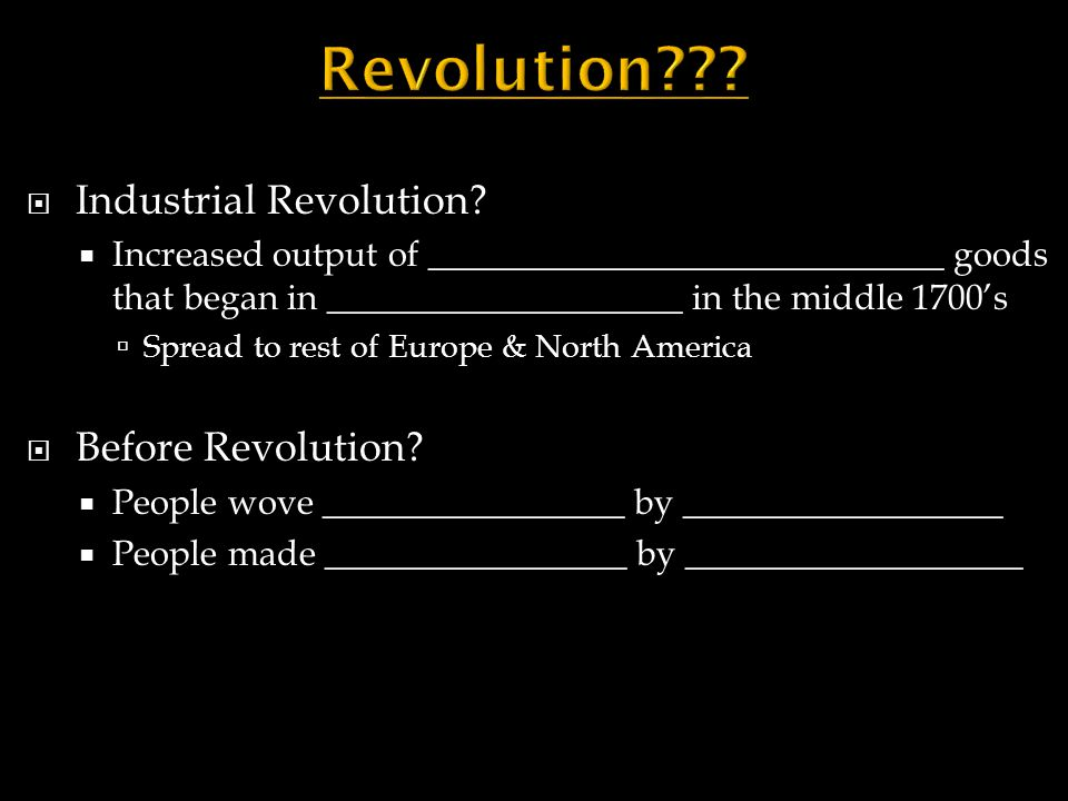 Revolution Industrial Revolution Before Revolution