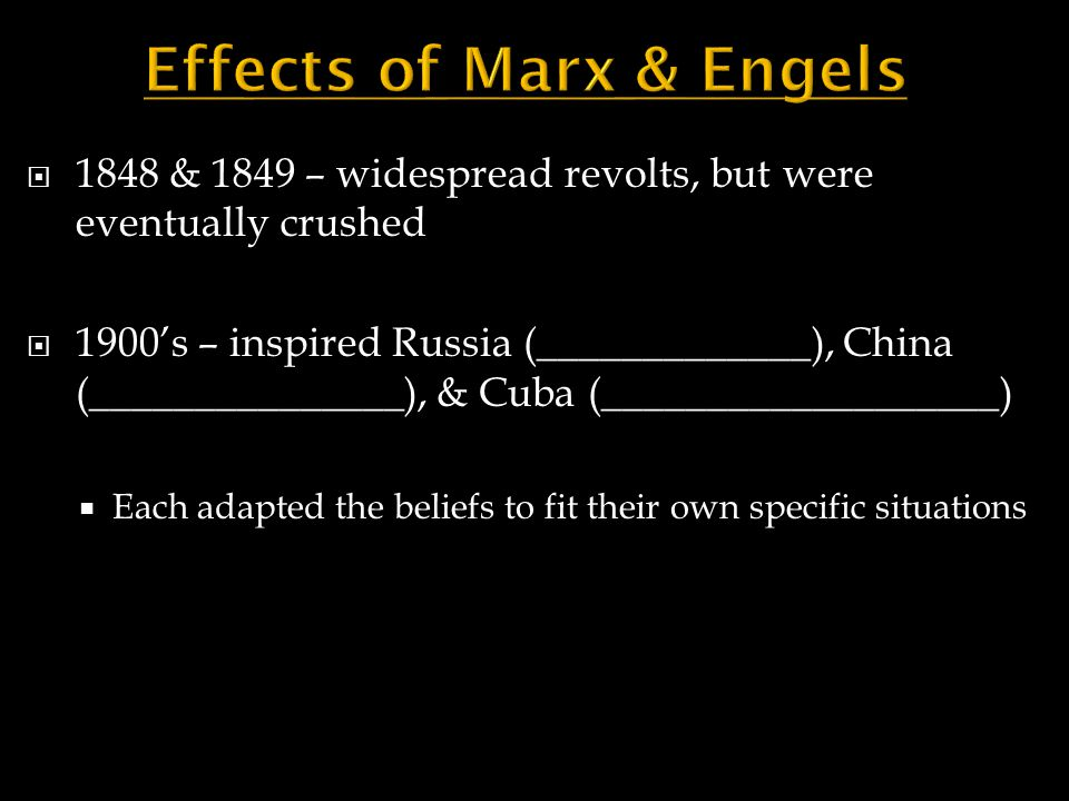 Effects of Marx & Engels