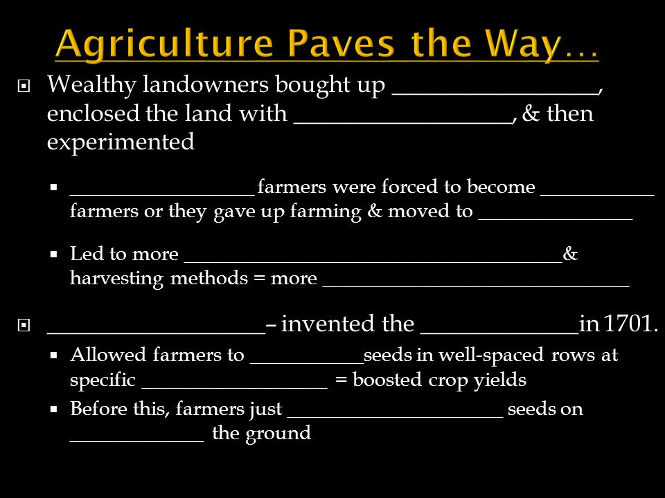 Agriculture Paves the Way…