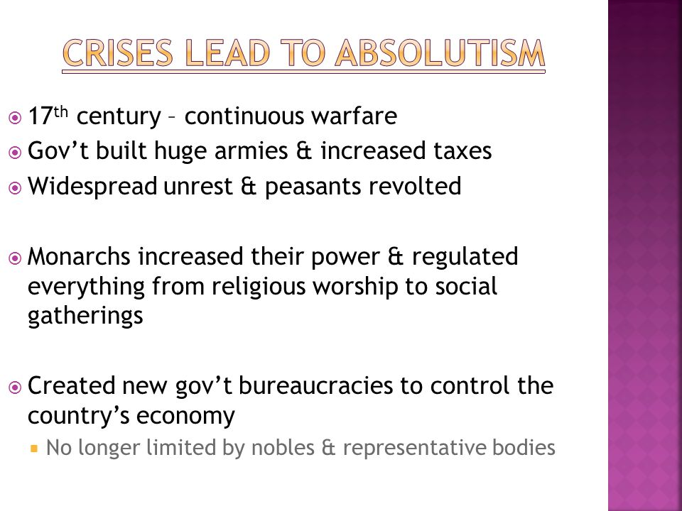 Crises lead to absolutism