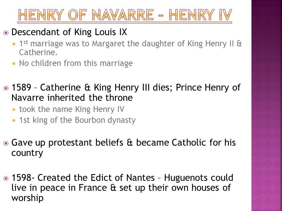 Henry of Navarre – Henry IV
