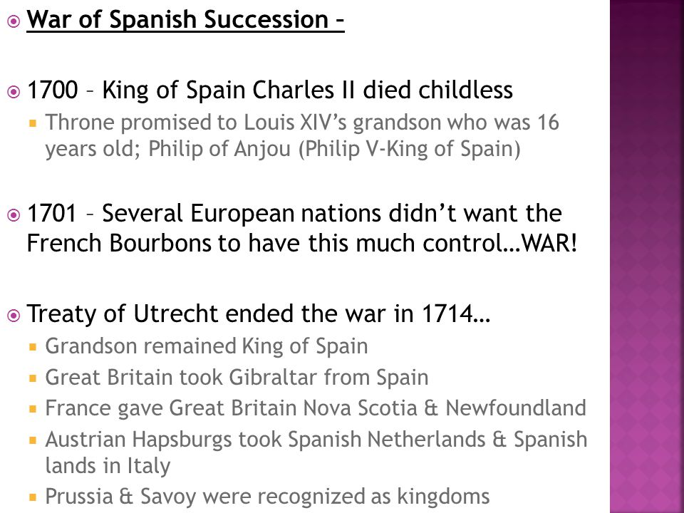 War of Spanish Succession –