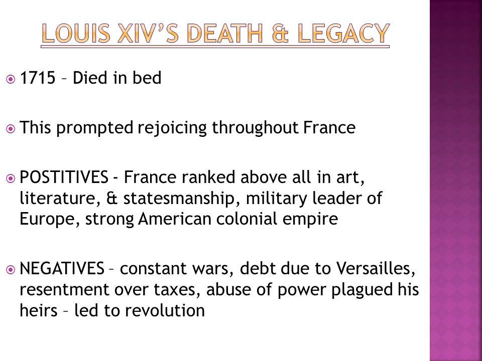 Louis XIV's Death & Legacy