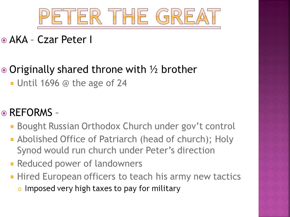 Peter the great AKA – Czar Peter I