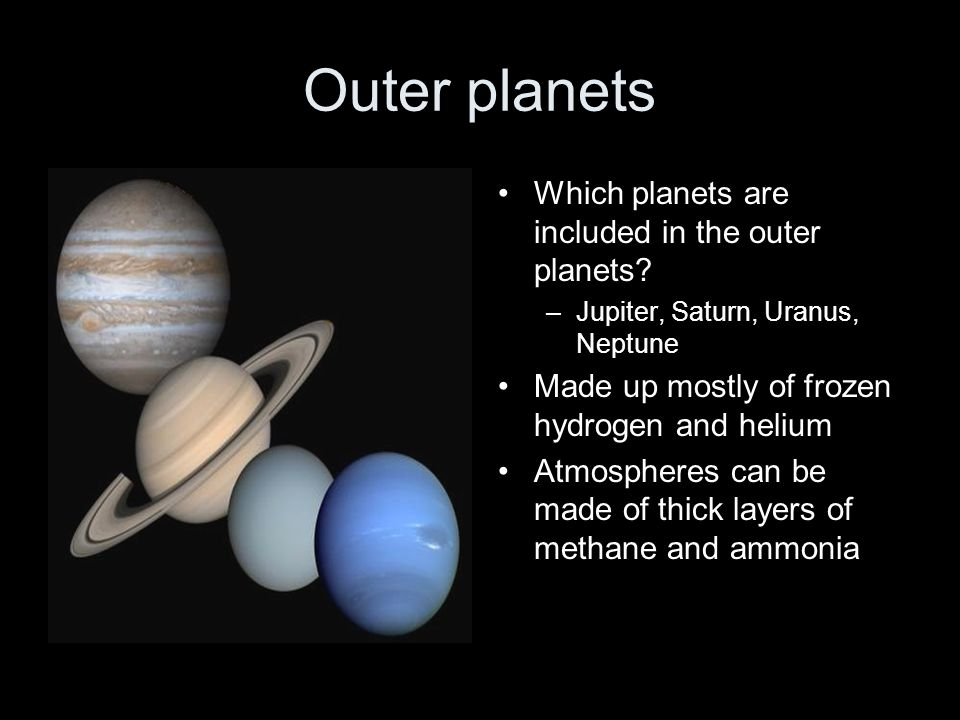 Outer planets Which planets are included in the outer planets