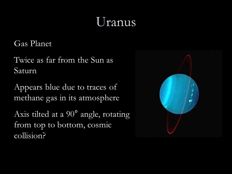 Uranus Gas Planet Twice as far from the Sun as Saturn