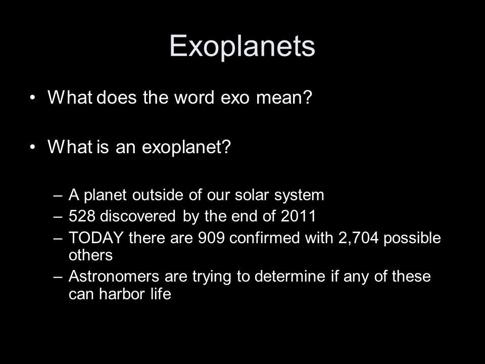 Exoplanets What does the word exo mean What is an exoplanet