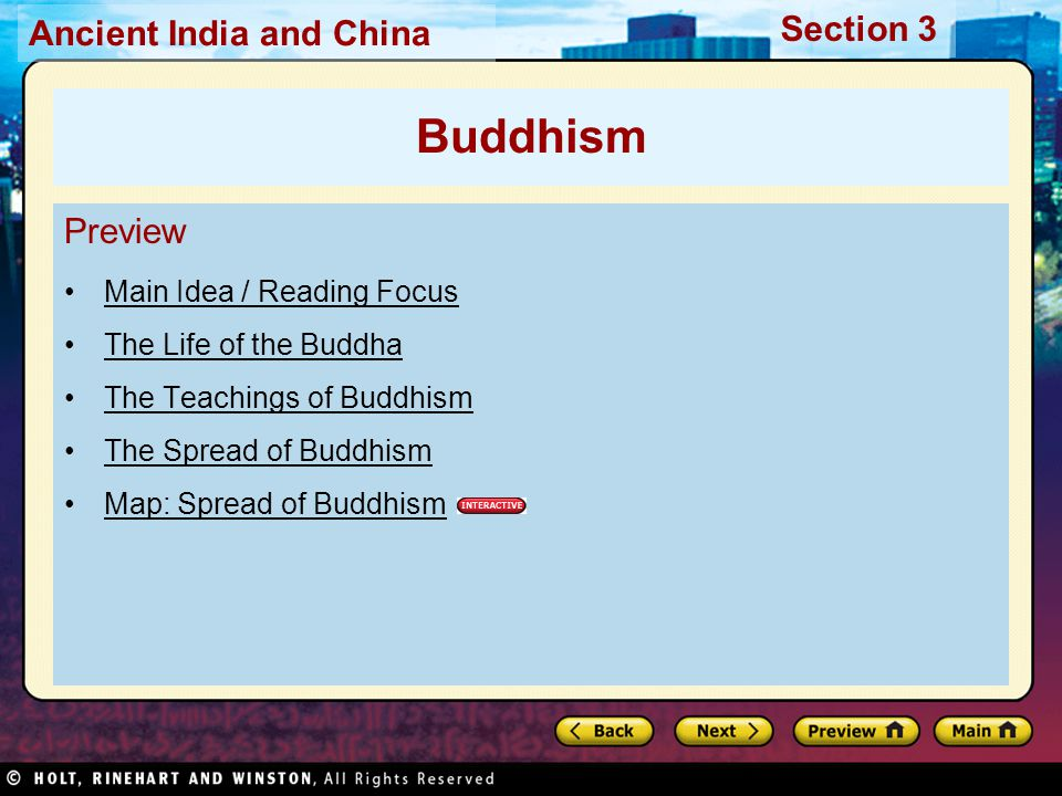 Buddhism Preview Main Idea / Reading Focus The Life of the Buddha