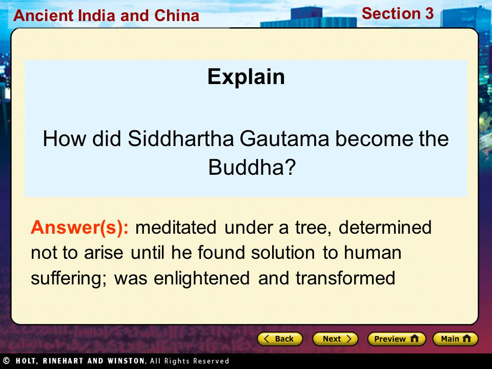 How did Siddhartha Gautama become the Buddha